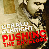 Pushing The Envelope fra Gerald Albright