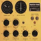 Phantom Power (International Version) de The Tragically Hip