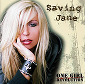 One Girl Revolution (Walmart/ Liquid Exclusive) by Saving Jane
