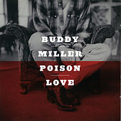 Poison Love de Buddy Miller