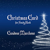 Christmas Card for Sandy Hook by Candese Marchese