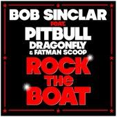 Rock The Boat de Bob Sinclar