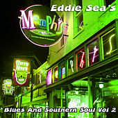 Eddie Sea's Blues And Southern Soul Vol 2 by Various Artists