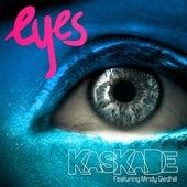 Eyes de Kaskade