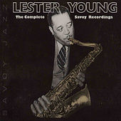 The Complete Savoy Recordings de Lester Young