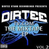 DirteeTV.com Vol. 2 EP de Various Artists