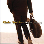 Train Home de Chris Smither