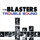 Trouble Bound de The Blasters