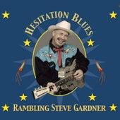 Hesitation Blues by Rambling Steve Gardner