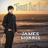 Three Part Plan (EP) by James Morris