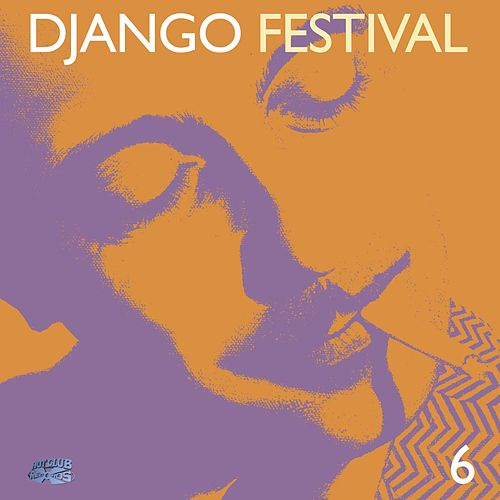 Django Festival 6 by Various Artists