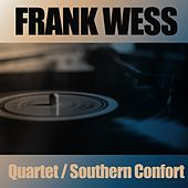 The Frank Wess Quartet / Southern Confort by Frank Wess