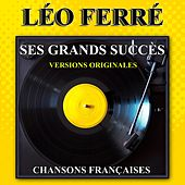 Ses grands succès (Chansons françaises - Versions originales) de Leo Ferre