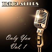 The Platters: Only You, Vol. 1 de The Platters
