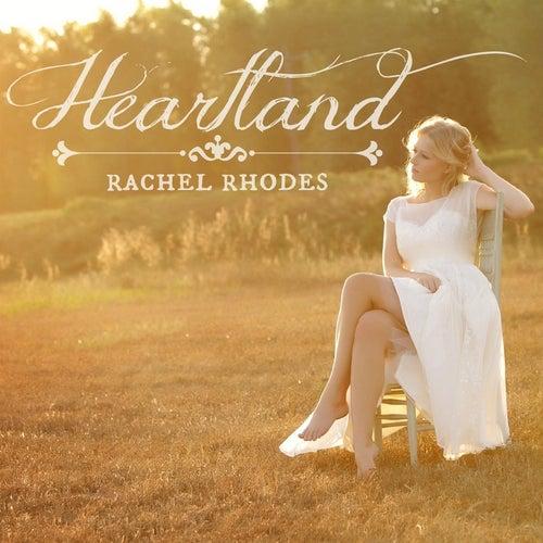 Heartland - Single by Rachel Rhodes