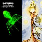 Synthetic Biology III: Biopocalypse / Biogenesis by Rubber Band Banjo