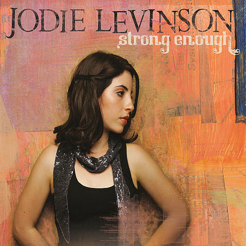 Strong Enough by Jodie Levinson
