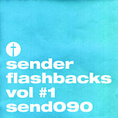 Sender Flashbacks Vol #1 by Various Artists