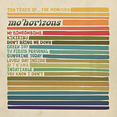 10 years of... The Remixes by Mo' Horizons