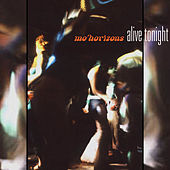 Alive Tonight by Mo' Horizons