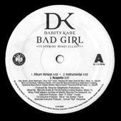 Bad Girl / Damaged by Danity Kane