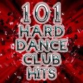 101 Hard Dance Club Hits - Best of Rave, Hard Style, Nrg, Hard House, Acid Techno, Edm, Psytrance, Goa, Progressive Anthems by Various Artists