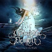 Haunting in the Night - Single by Operatika Element