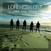 See You Soon von Lord Of The Lost