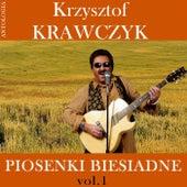Piosenki biesiadne vol.1 (Krzysztof Krawczyk Antologia) by Krzysztof Krawczyk