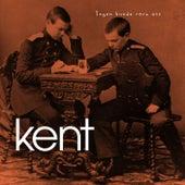 Ingen kunde röra oss by Kent