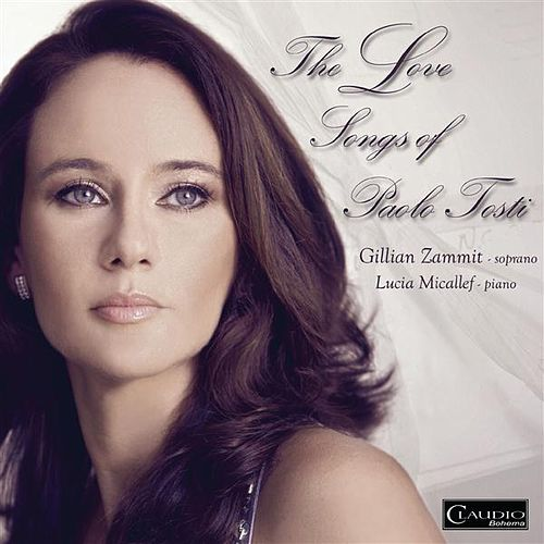 The Love Song of Paolo Tosti by Gillian Zammit