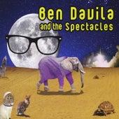 Ben Davila and the Spectacles by Ben Davila