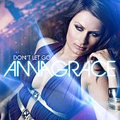 Don't Let Go by Anna Grace
