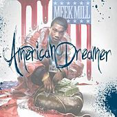 American Dreamer de Meek Mill