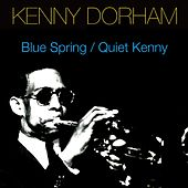 Blue Spring / Quiet Kenny by Kenny Dorham