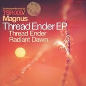 Thread Ender & Radiant Dawn by Magnus