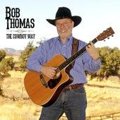 The Cowboy Way by Bob Thomas