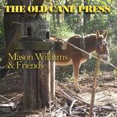 The Old Cane Press (feat. Byron Berline, John Hickman & Rick Cunha) by Mason Williams