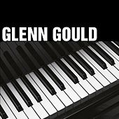 Glenn Gould Spielt Goldberg Variationen u. a. by Glenn Gould