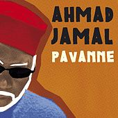 Pavanne de Ahmad Jamal