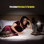 Petra Goes To The Movies de Petra Haden