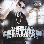 Crestview Da Movement, Pt. 1 by Pancho T.N.T