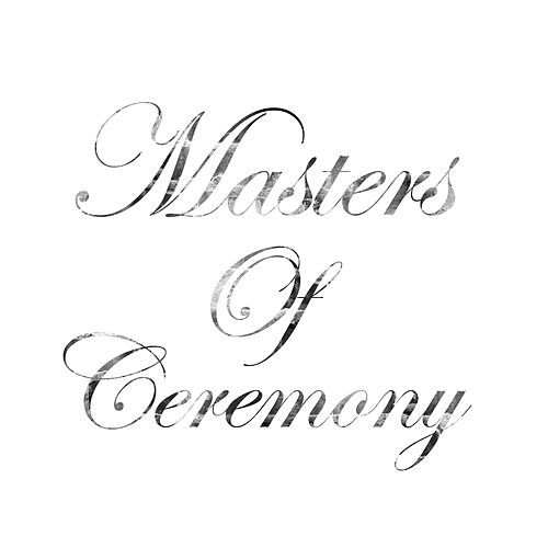 Masters Of Ceremony by Masters Of Ceremony