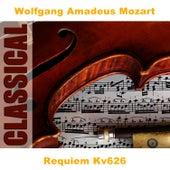 Requiem Kv626 by Wolfgang Amadeus Mozart