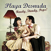 Ready, Steady, Pops ! de Playa Desnuda