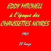 Eddy mitchell à l'époque des ''Chaussettes Noires'' (1961) de Eddy Mitchell