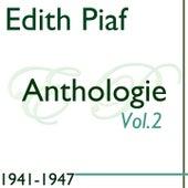 Anthologie, Vol. 2: 1941-1947 de Edit Piaf