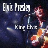 King Elvis di Elvis Presley