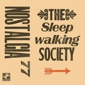 The Sleepwalking Society de Nostalgia 77