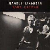 Röda läppar by Magnus Lindberg